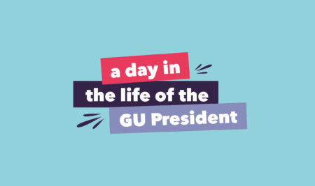 A day in the life of the GU President