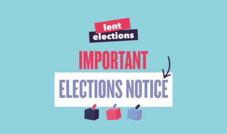 Elections Notice: Lent Elections