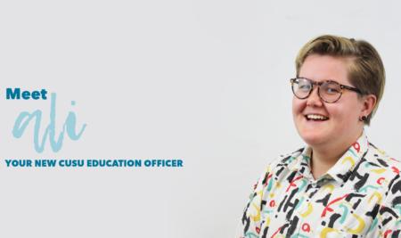 Meet Ali: Your New CUSU Education Officer